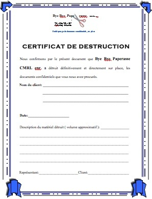 bye bye paperasse certificat de destruction. Black Bedroom Furniture Sets. Home Design Ideas